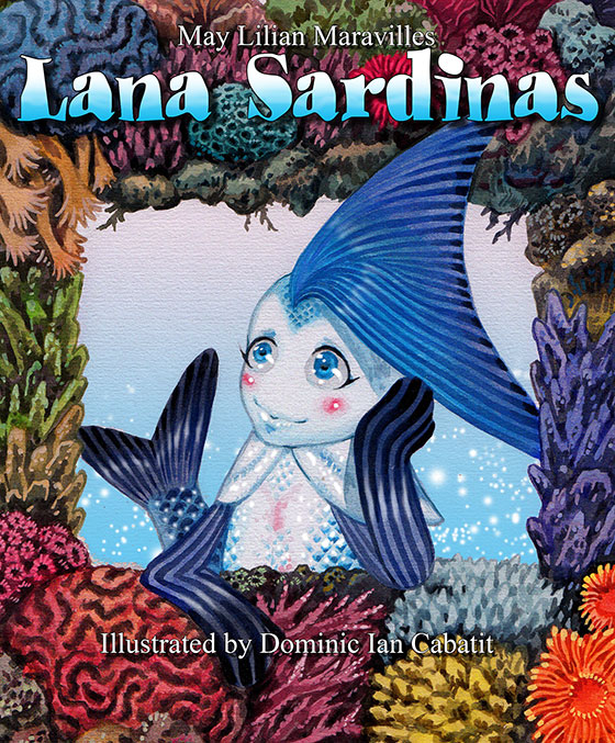 The cover of the Lana Sardinas storybook. Lana Sardinas is fairy tale about a young sardine forced to cope with radical changes to her life brought about by the destruction of her home, the coral reefs. The challenges in the life of Lana Sardinas echoes the natural and man-made disasters that now threaten the health of the Sulu Celebes Sea.